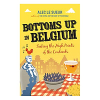 Bottoms up in Belgium: Seeking the High Points of the Low Lands
