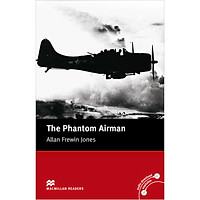 Macmillan Readers: The Phantom Airman without CD (Level 3 - Elementary)
