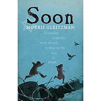 Morris Gleitzman: Soon