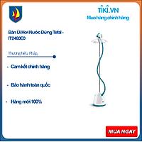 Bàn Ủi Hơi Nước Đứng Tefal - IT2460E0 - Hàng Chính Hãng