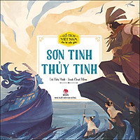 Cổ Tích Việt Nam Cho Bé Mẫu Giáo: Sơn Tinh - Thuỷ Tinh