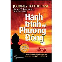 Hành Trình Về Phương Đông (Tặng Kèm Bộ Bookmark TiKi Gia Đình Yêu Thương)