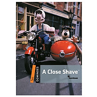 Dominoes (2 Ed.) 2: A Close Shave