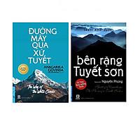 Combo  Đường Mây Qua Xứ Tuyết (Tái Bản) + Bên Rặng Tuyết Sơn (Tái Bản)