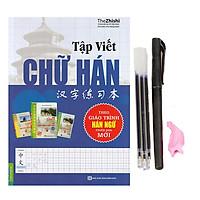 Tập Viết Chữ Hán Theo Giáo Trình Hán Ngữ Mới + Bút Bay Màu (Kèm cá và 3 ngòi)