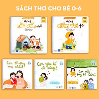 Combo 5 Cuốn Sách Thơ Cho Bé Tập Nói - Sách Đọc To Bồi Dưỡng Cảm Xúc EQ (Truyện tranh cho trẻ 0-1-2-3-4-5-6 tuổi)