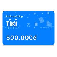 Phiếu Quà Tặng Tiki 500.000đ