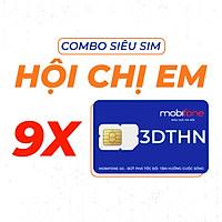 Combo Siêu Sim MobiFone Hội Chị Em 3DTHN (3 tháng) - HÀNG CHÍNH HÃNG