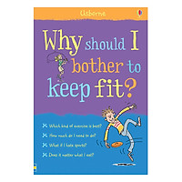 Usborne Why should I bother to keep fit?