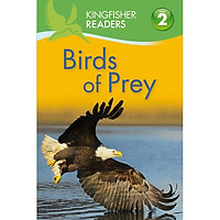 Kingfisher Readers Level 2: Birds Of Prey