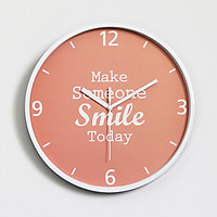 Đồng hồ treo tường tròn Make someone smile Today 30cm