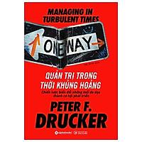 Quản Trị Trong Thời Khủng Hoảng (Peter F. Drucker)