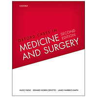 Oxford Cases In Medicine And Surgery (Second Edition)