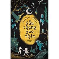 Sách - Cầu Thang Gào Thét (tặng kèm bookmark thiết kế)