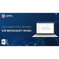 Tuyệt đỉnh Microsoft Word - Chuyên gia soạn thảo văn bản