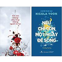 Combo 2 Cuốn Sách: Ước Mơ Không Phụ Lòng Những Người Nỗ Lực + Nếu Chỉ Còn Một Ngày Để Sống