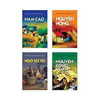 Combo tuyển tập các tác giả nổi tiếng Văn học Việt Nam 1 (Nam Cao, Ngô Tất Tố, Nguyên Hồng, Nguyễn Công Hoan)