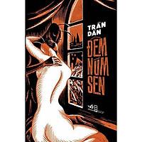 Sách - Đêm Núm Sen - Nhã Nam (tặng kèm bookmark thiết kế)