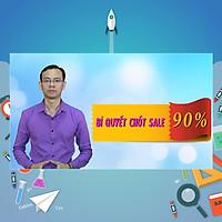 Khóa Học Bí Quyết Chốt Đơn Thành Công 90% - Telesale, Bán Hàng Online