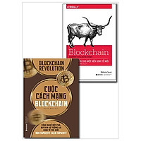 Combo Cuộc Cách Mạng Blockchain + Blockchain - Khởi Nguồn Cho Một Nền Kinh Tế Mới