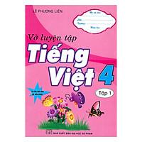 Vở Luyện Tập Tiếng Việt 4 Tập 1