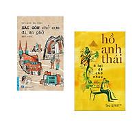 Combo 2 cuốn sách: Sài Gòn Chở Cơm Đi Ăn Phở + Ở Lại Để Chờ Nhau