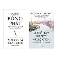 Combo Sách Kĩ Năng Kinh Doanh: Điểm bùng phát  + Sự trỗi dậy của một cường quốc - Cái nhìn từ bên trong