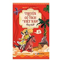 Truyện Cổ Tích Việt Nam Hay Nhất - Tập 1 (Tái Bản)