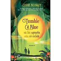 Tumble & Blue Và Lời Nguyền Của Số Mệnh