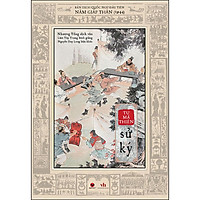 Sử Ký Tư Mã Thiên - Bản Dịch Quốc Ngữ Đầu Tiên Năm Giáp Thân (1944)