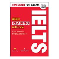 Timesaver For Exams - IELTS Starter Reading 4.0 - 5.5