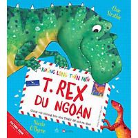 T. Rex Du Ngoạn - Khủng Long Thân Mến