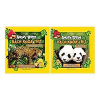 Combo Angry Birds Bách Khoa Thư Về Đông Vật + Về Rừng Mưa Nhiệt Đới (2 Cuốn)