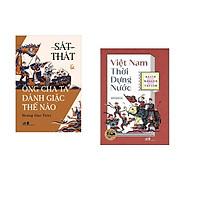 Combo 2 cuốn sách: Việt Nam thời dựng nước + Sát Thát & Ông Cha Ta Đánh Giặc Thế Nào