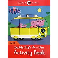 Peppa Pig: Daddy Pig's New Van Activity Book - Ladybird Readers Level 2 (Paperback)