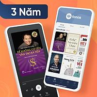 Gói Hội viên Ứng dụng sách nói Fonos: Gói 3 năm