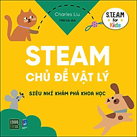 Steam Chủ Đề Vật Lý - Siêu Nhí Khám Phá Khoa Học