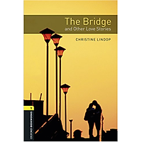 Oxford Bookworms Library (3 Ed.) 1: The Bridge and Other Love Stories MP3 Pack