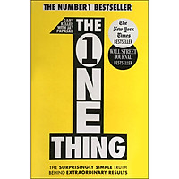 The One Thing: The Surprisingly Simple Truth Behind Extraordinary Results (Paperback)