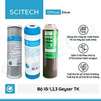 Bộ lõi số 1,2,3 máy lọc nước Nano Geyser TK by Scitech (Lõi CTO/Cation-GAC-Aragon) - Hàng chính hãng