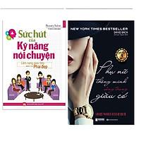 Combo Sức Hút Của Kỹ Năng Nói Chuyện+Sách Phụ Nữ Thông Minh Sống Trong Giàu Có