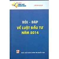 Sách Hỏi - Đáp Về Luật Đầu Tư Công Năm 2014
