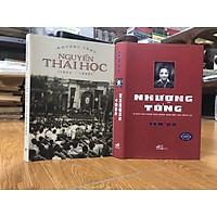 Combo sách về lãnh tụ Việt Nam Quốc Dân Đảng: Nguyễn Thái Học (Nhượng Tống) + Nhượng Tống (Yên Ba) bản bìa cứng tặng kèm bookmark