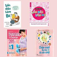 Combo Sách Hay Về Thai Nhi Cho Cha Mẹ: Lần Đầu Làm Bố + Lần Đầu Làm Mẹ + Thai Giáo Theo Chuyên Gia - 280 Ngày - Mỗi Ngày Đọc Một Trang + Bác Sĩ Riêng Của Bé Yêu - Chào Con! Ba Mẹ Đã Sẵn Sàng (Tái Bản)