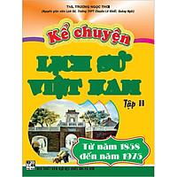 Kể Chuyện Lịch Sử Việt Nam Tập 2 (Tái Bản)