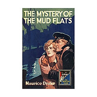 The Mystery Of The Mud Flats