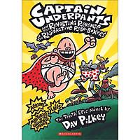 Captain Underpants #10: Revolting Revenge Of The Radioactive Robo-Boxers