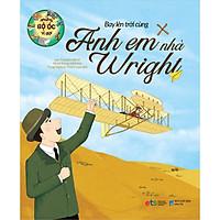 Những Bộ Óc Vĩ Đại- Bay Lên Trời Cùng Anh Em Nhà Wright