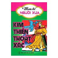 Mưu Kế Người Xưa - Kim Thiền Thoát Xác
