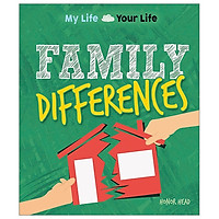 Family Differences (My Life, Your Life)